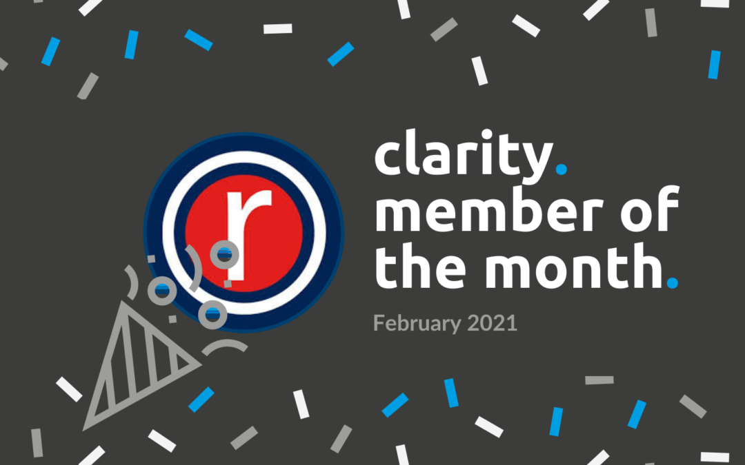 Clarity February Member of the Month