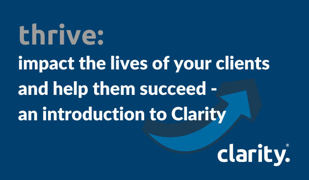 thrive: an introduction to Clarity