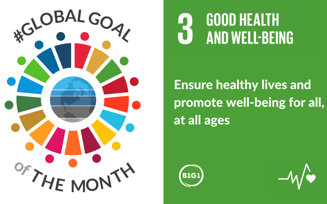 Global Goal of the Month: Good Health and Wellbeing